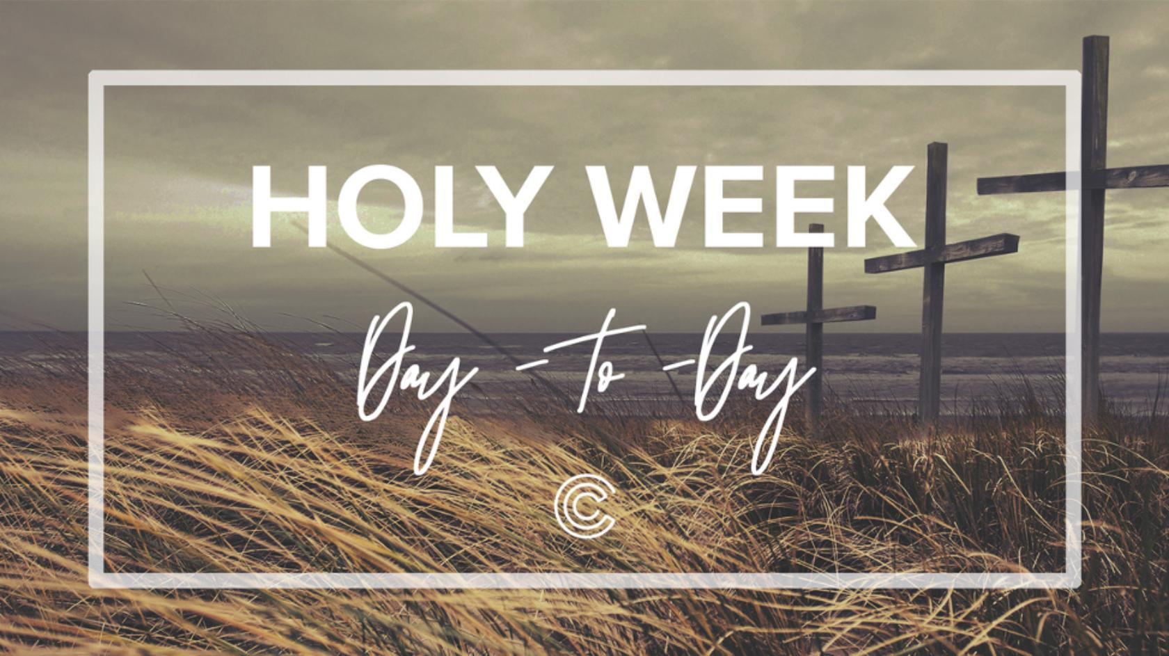 Holy Week Devo – Day 1 (Palm Sunday)